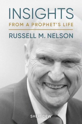Insights_from_a_Prophet_s_Life_-_Russell_M._Nelson_580x